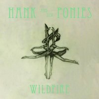 Wildfire EP — Hank and her Ponies
