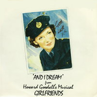 "And I Dream (From ""Girlfriends"") — Hazel O'Connor, Girlfriends - Original London Cast"