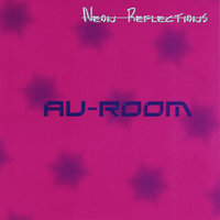 Neon Reflections — AU-ROOM