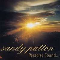 Paradise Found… — Sandy Patton And The Berne Conservatory Orchestra