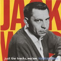 Just The Tracks Ma'am: The Warner Bros. Recordings — Jack Webb