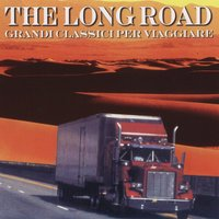 The Long Road Grandi Classici Per Viaggiare — сборник