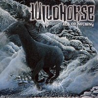 All Or Nothing — Wildhorse