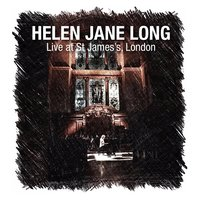 Live at St James's, London — Helen Jane Long