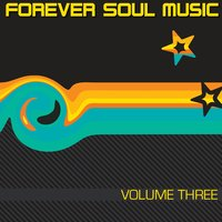 Forever Soul Music Vol. 3 — DJ Russ Harris