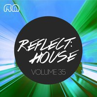 Reflect:House, Vol. 35 — сборник