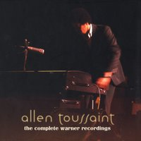 The Complete Warner Bros. Recordings — Allen Toussaint