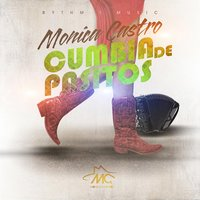 Cumbia de Pasitos — Monica Castro