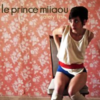 Safety First — Le Prince Miiaou