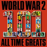 World War 2 - 101 All Time Greats — сборник