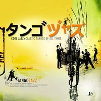 Tango Jazz Special Edition — Sawa & The Cool Jazz Band