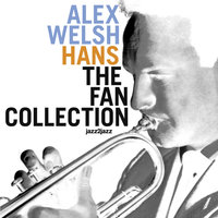 Hans - the Fan Collection — Alex Welsh
