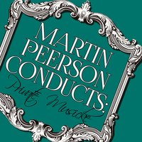 Martin Elliott Conducts: Private Musicke — Martin Elliott