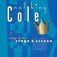 Songs From Stage And Screen — Nat King Cole