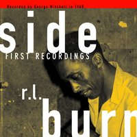 1st Recordings — R.L. Burnside