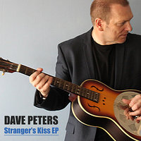 Stranger's Kiss - EP — Dave Peters, Mike Walker, Helen Walker