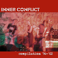 Compilation '96 - '02 — Inner Conflict
