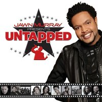 Jawn Murray Presents: Untapped — сборник