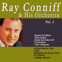 Ray Conniff & His Orchestra - Vol. 2 — Ray Conniff & His Orchestra