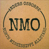 Freedom & Dreams — North Mississippi Allstars, Anders Osborne
