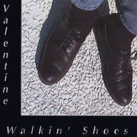 Walkin' Shoes — Valentine Project