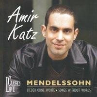 Mendelssohn-Lieder Ohne Worte-Songs without Words — Amir Katz