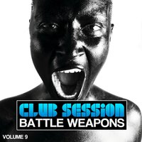 Club Session pres. Club Weapons, Vol. 9 — сборник