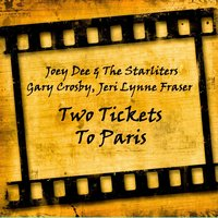 Two Tickets to Paris — Joey Dee & The Starliters