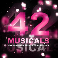 42 Musicals — The Sound of Musical Orchestra