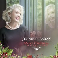 Merry Christmas, You Are Loved — Jennifer Saran