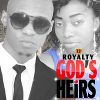Royalty — God's Heirs