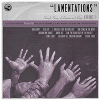 Lamentations: Simple Songs of Lament and Hope, Vol. 1 — Bifrost Arts
