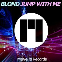 Jump With Me — Blond