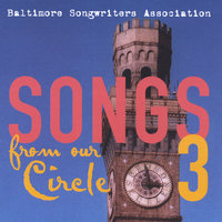 Songs From Our Circle 3 — Baltimore Songwriters Association