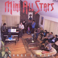 Change Le Beat — Mini All Stars