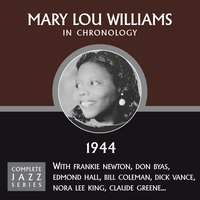 Complete Jazz Series 1944 — Mary Lou Williams