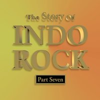 The Story of Indo Rock, Vol. 7 — сборник