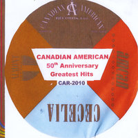 Canadian American Greatest Hits 50th Anniversary Collection — сборник