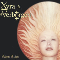 Shadows Of Light — Xyra & Verborgen