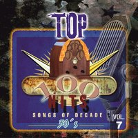 Top 100 Hits - 1930 Vol.7 — Various Artist's