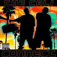 The Cali Connect — G-Moe, Young Phee