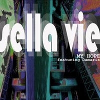 My Hope (feat. Damaris) — Sellavie