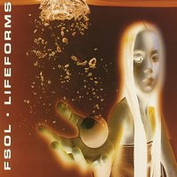Lifeforms — Future Sound Of London