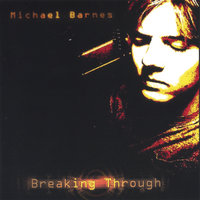 Breaking Through — Michael Barnes
