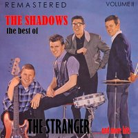The Best Of, Vol. II: The Stranger... and More Hits — The Shadows