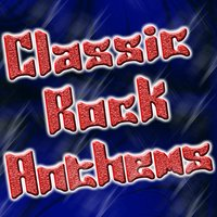 Classic Rock Anthems — The Hit Nation