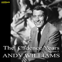 The Cadence Years, Vol.2 — Andy Williams