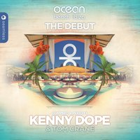 Ocean Beach Ibiza: The Debut — Kenny Dope, Tom Crane