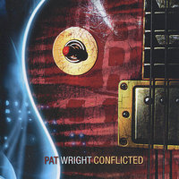 Conflicted — Pat Wright