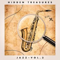 Hidden Treasures: Jazz, Vol. 3 — сборник